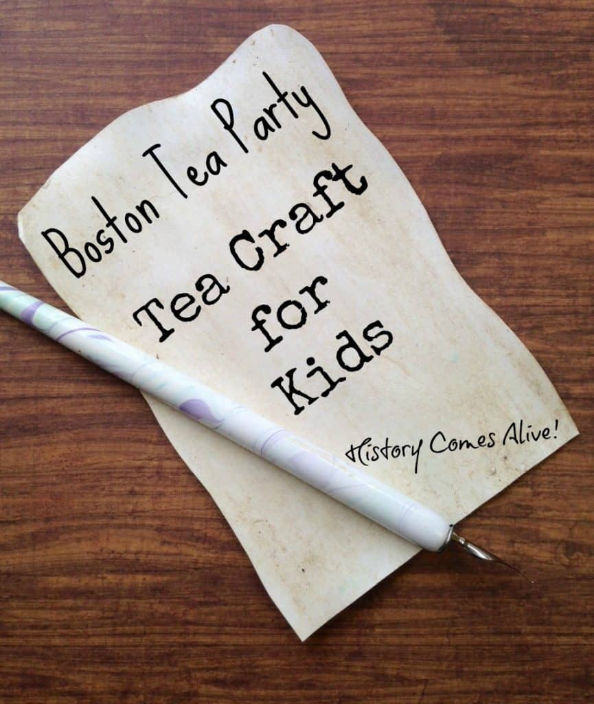 Boston Tea Party with a Tea Craft for Kids
