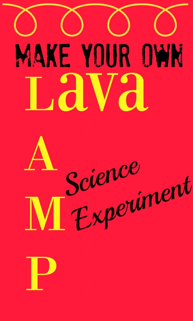Make Your Own Lava Lamp Science Experiment