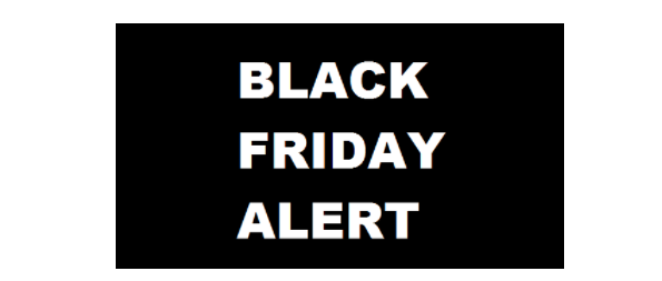 Black Friday Alert