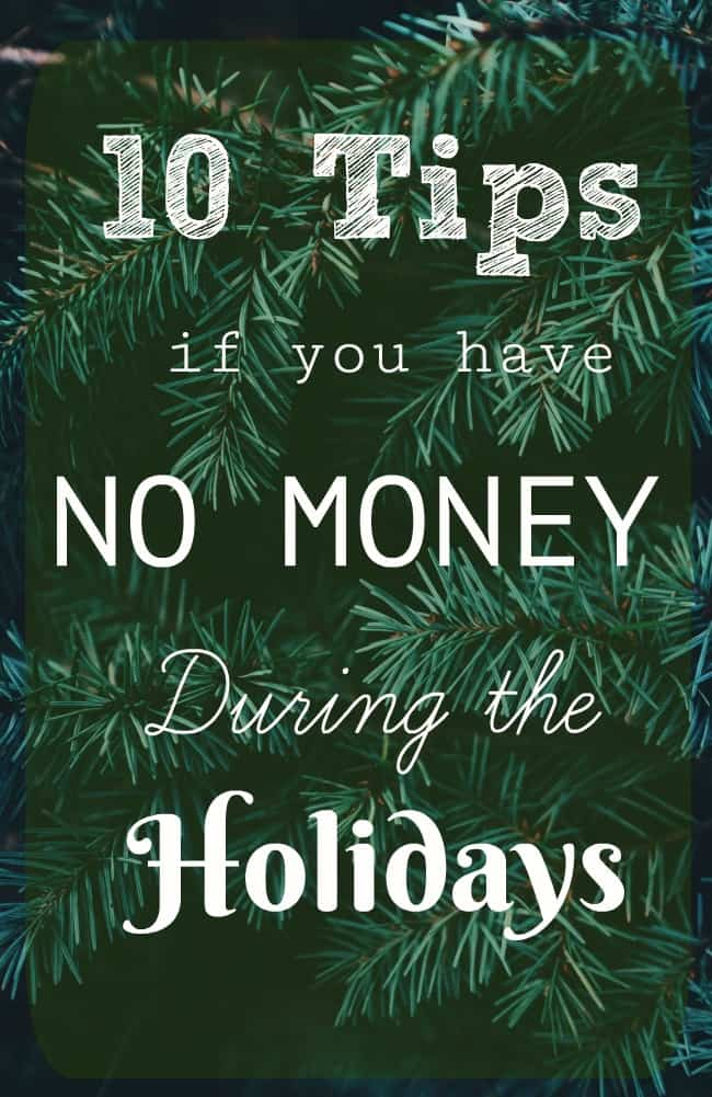 10 Tips to Survive the Holiday Season with NO MONEY