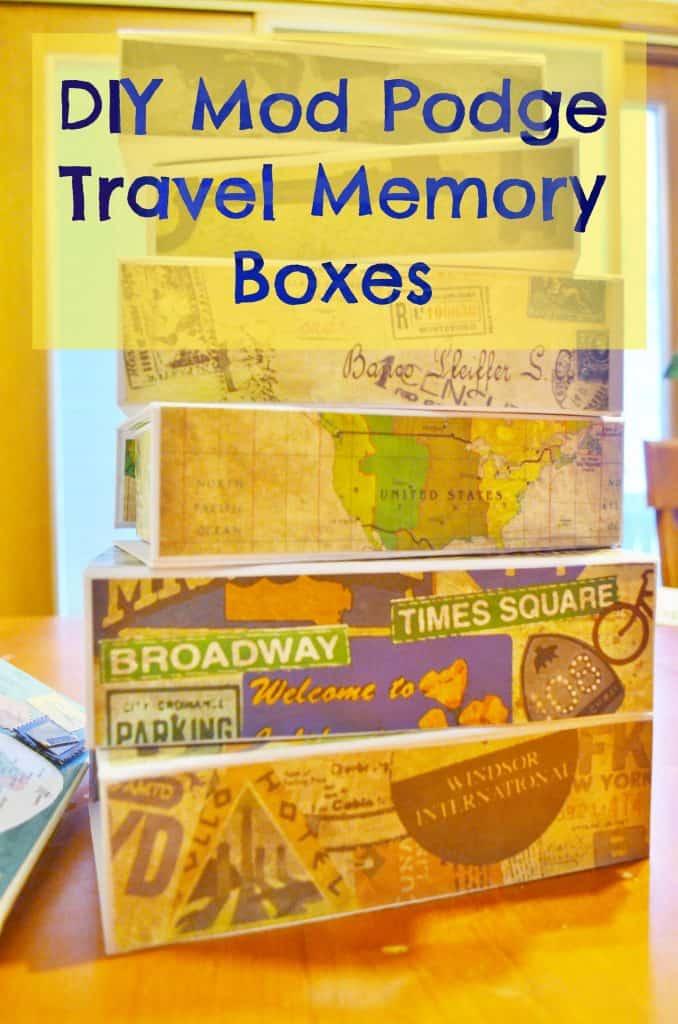 DIY Mod Podge Travel Memory Boxes