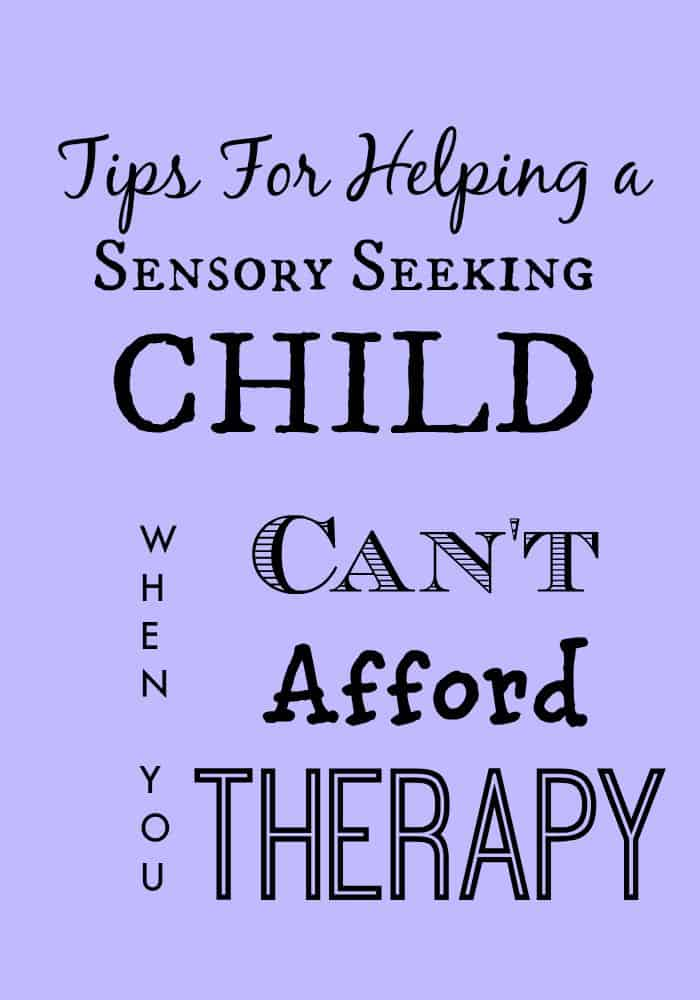 Tips for Helping a Sensory Seeking Child
