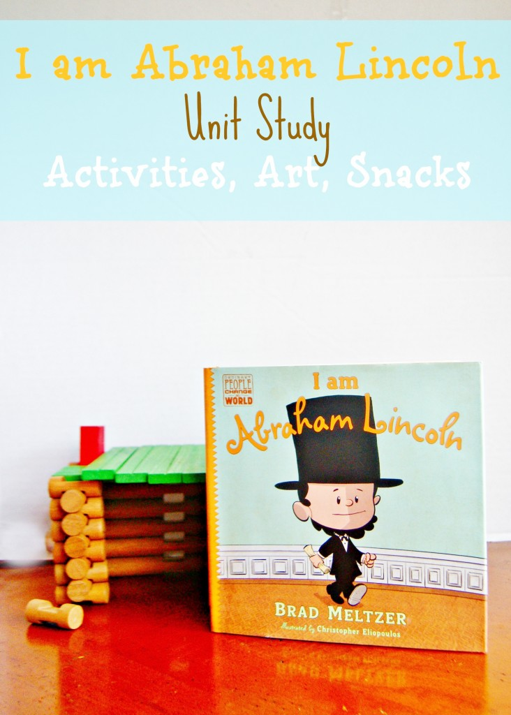 Quot I Am Abraham Lincoln Quot Unit Study Day 1 President