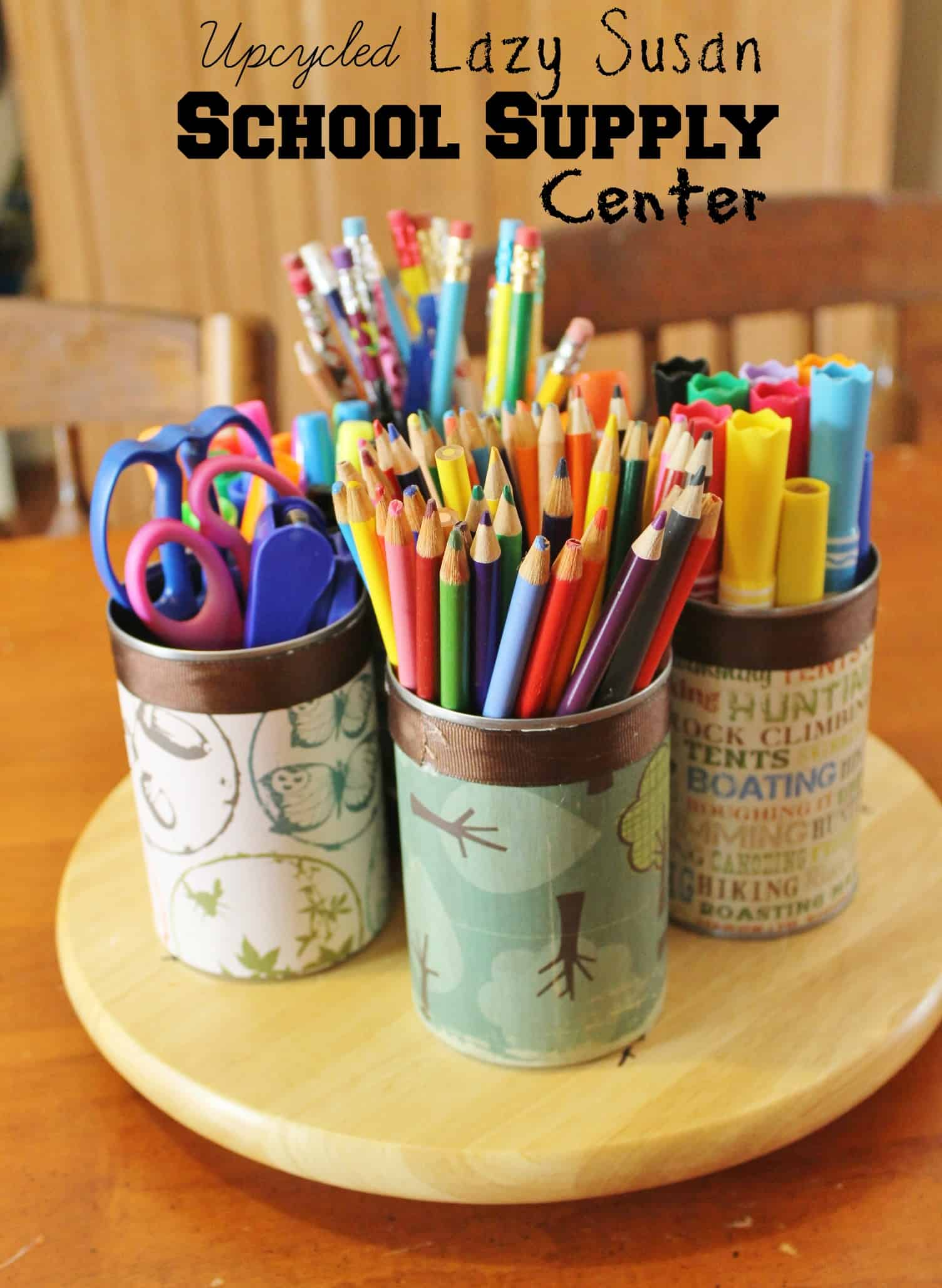 Upcycled Lazy Susan School Supply Center - GREAT Teacher Gift ...