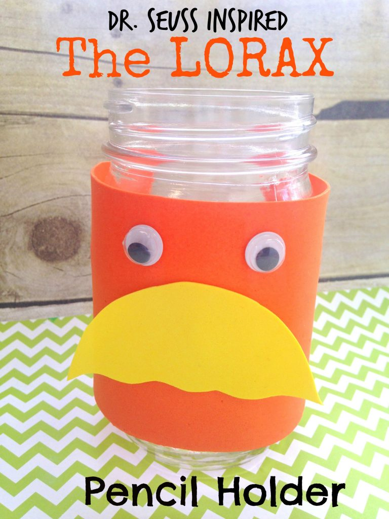 Dr seuss Lorax Pencil Holder Kids Craft