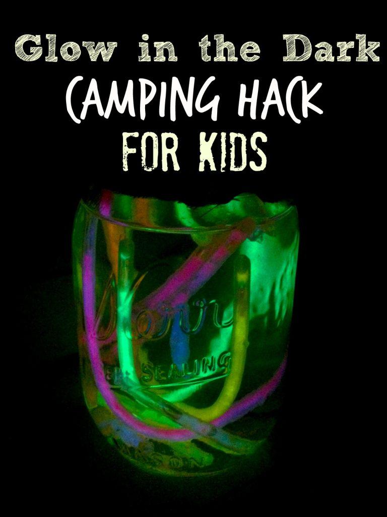 Glow in the Dark Camping Hack Kids