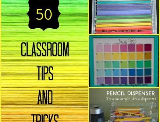 50 Classroom Hacks, Tips and Tricks for Teachers