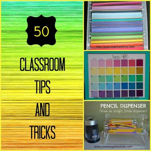 tips and tricks for teachers and classroom hacks