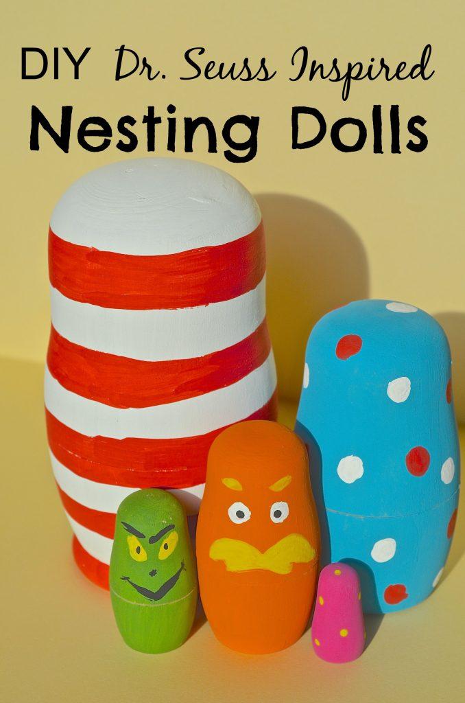 DIY Dr Seuss inspired Nesting Dolls
