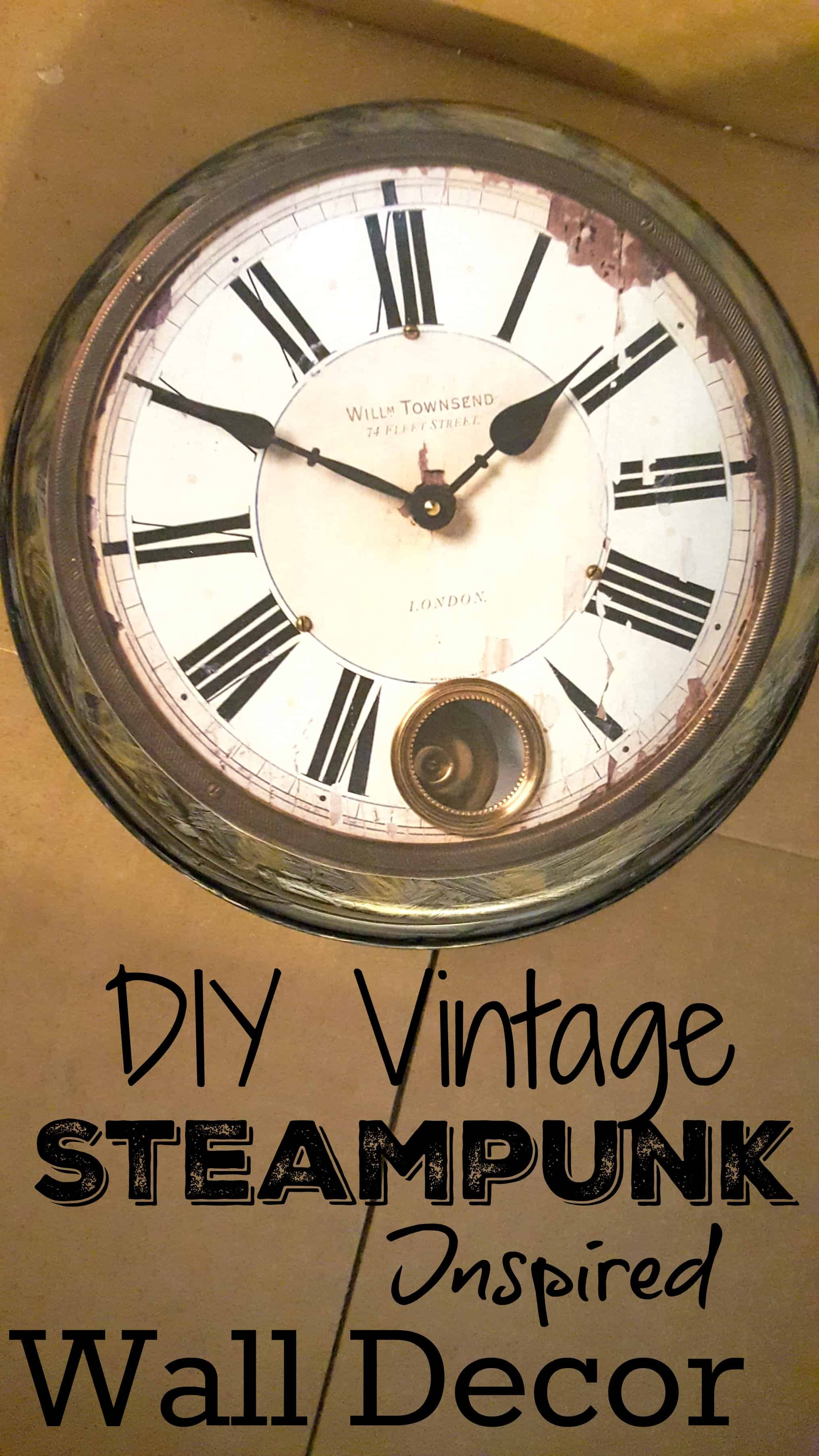 DIY Vintage Steampunk Recycled Clock Home Decor