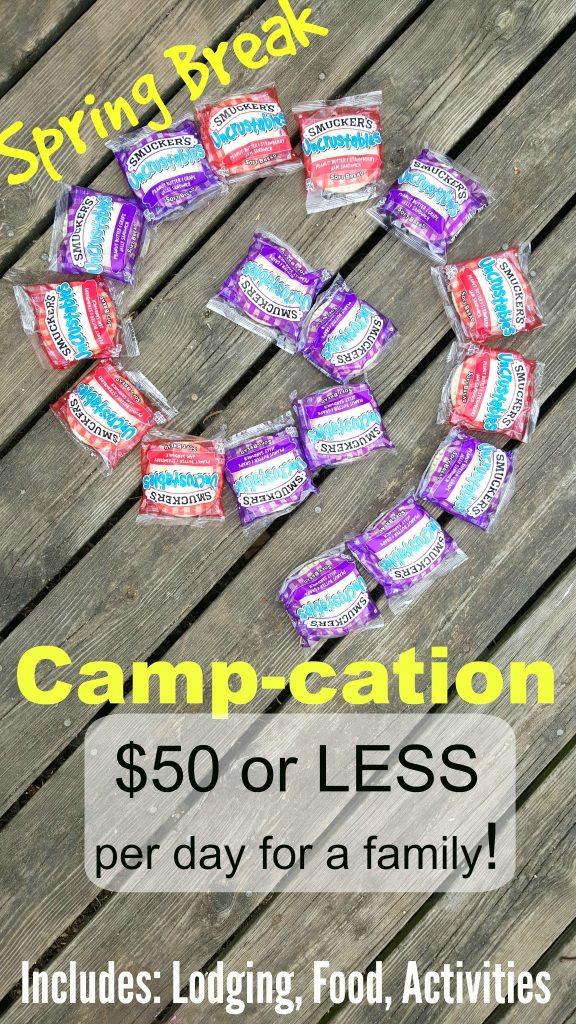 Spring Break Camp-cation UNDER $50 per Day!