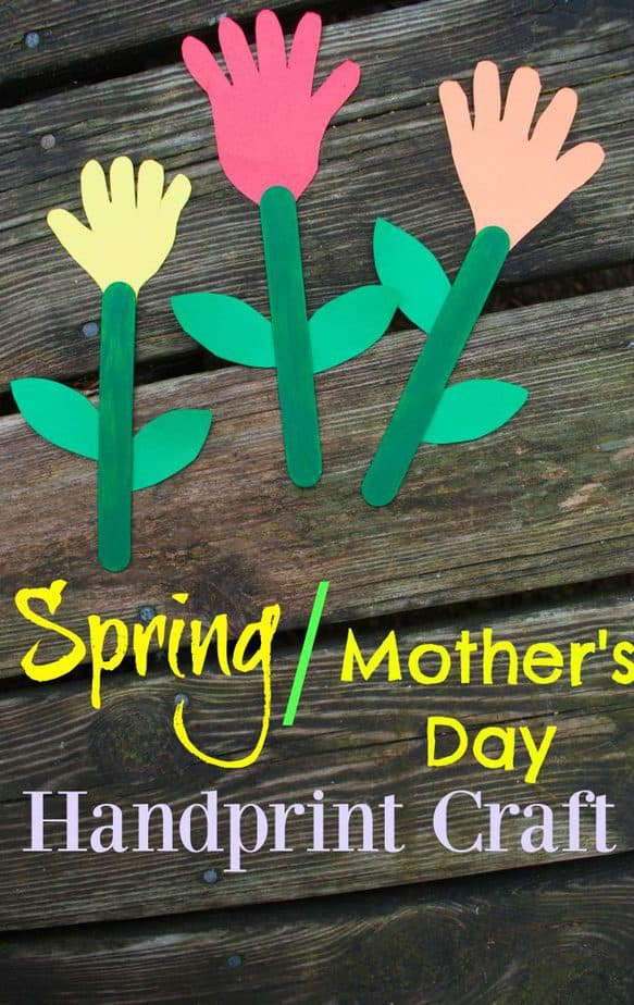 Spring Flowers Mothers Day Handprint Craft