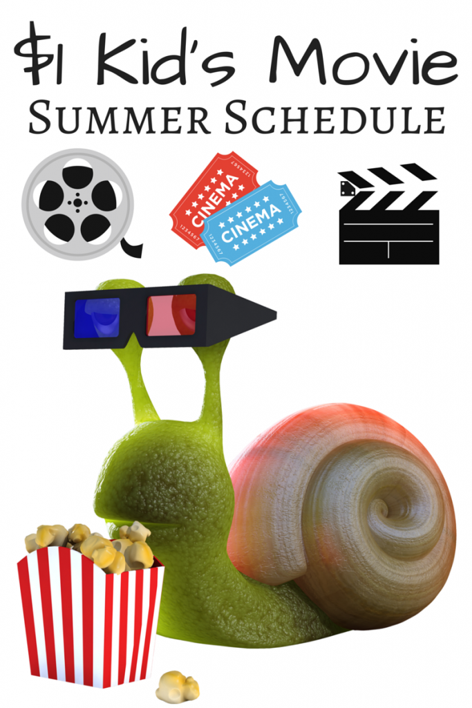 CHEAP $1 Kid's Summer Movies Schedule
