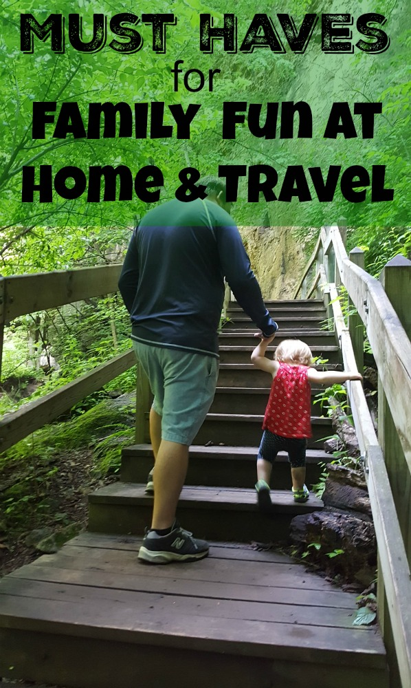 Must Haves for Family Fun at Home & Travel