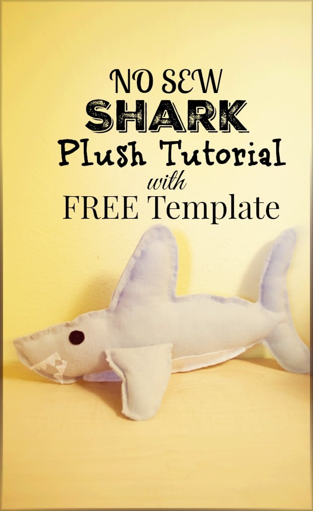 No Sew Shark Plush Tutorial with FREE Printable Template - Shark Week and Pirate Party Idea