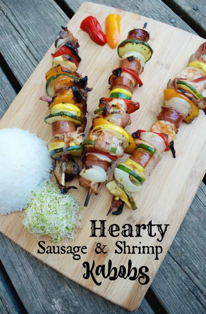Hearthy Sausage & Shrimp Kabobs for Dinner