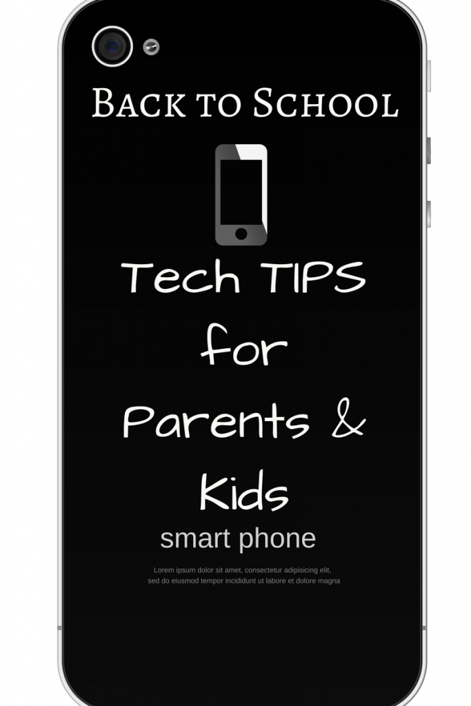 Back to School Tech Tips for Parents & Kids