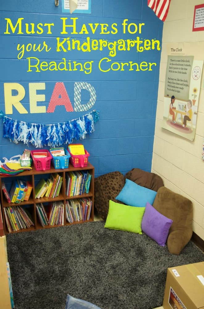 Must Haves for your Kindergarten Reading Corner