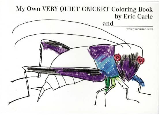 My Very Own Quiet Cricket Coloring Book by Eric Carle