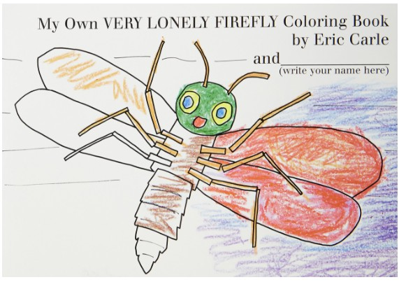 The Very Lonely Firefly Coloring Book by Eric Carle