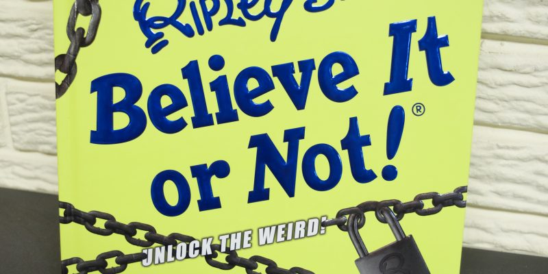 Ripley's Believe it or Not book Unlock the Weird 2017 – Available NOW!