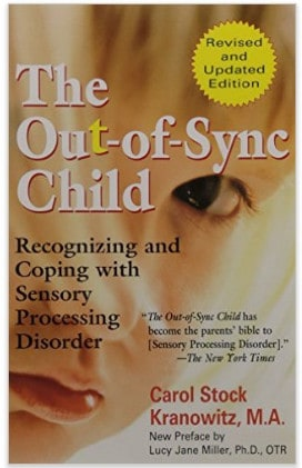 The Out of Sync Child book on Sensory Processing Disorder