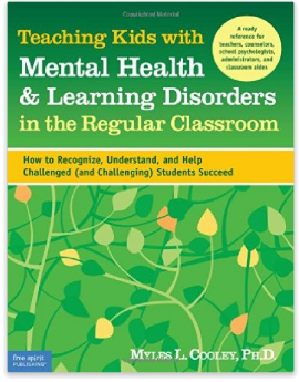 Mental Health and Learning Disorders in the Classroom book for teachers