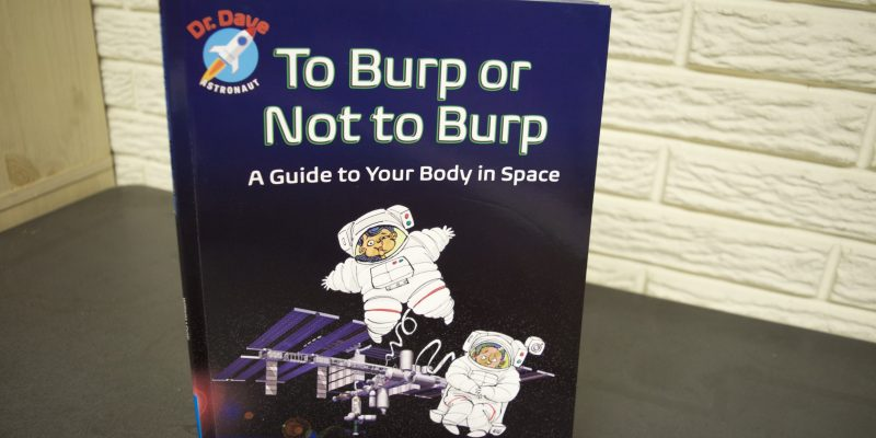 To Burp or Not to Burp - a children's book in space written by a NASA astronaut