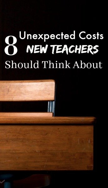 8 Unexpected Costs New Teachers Should Think About