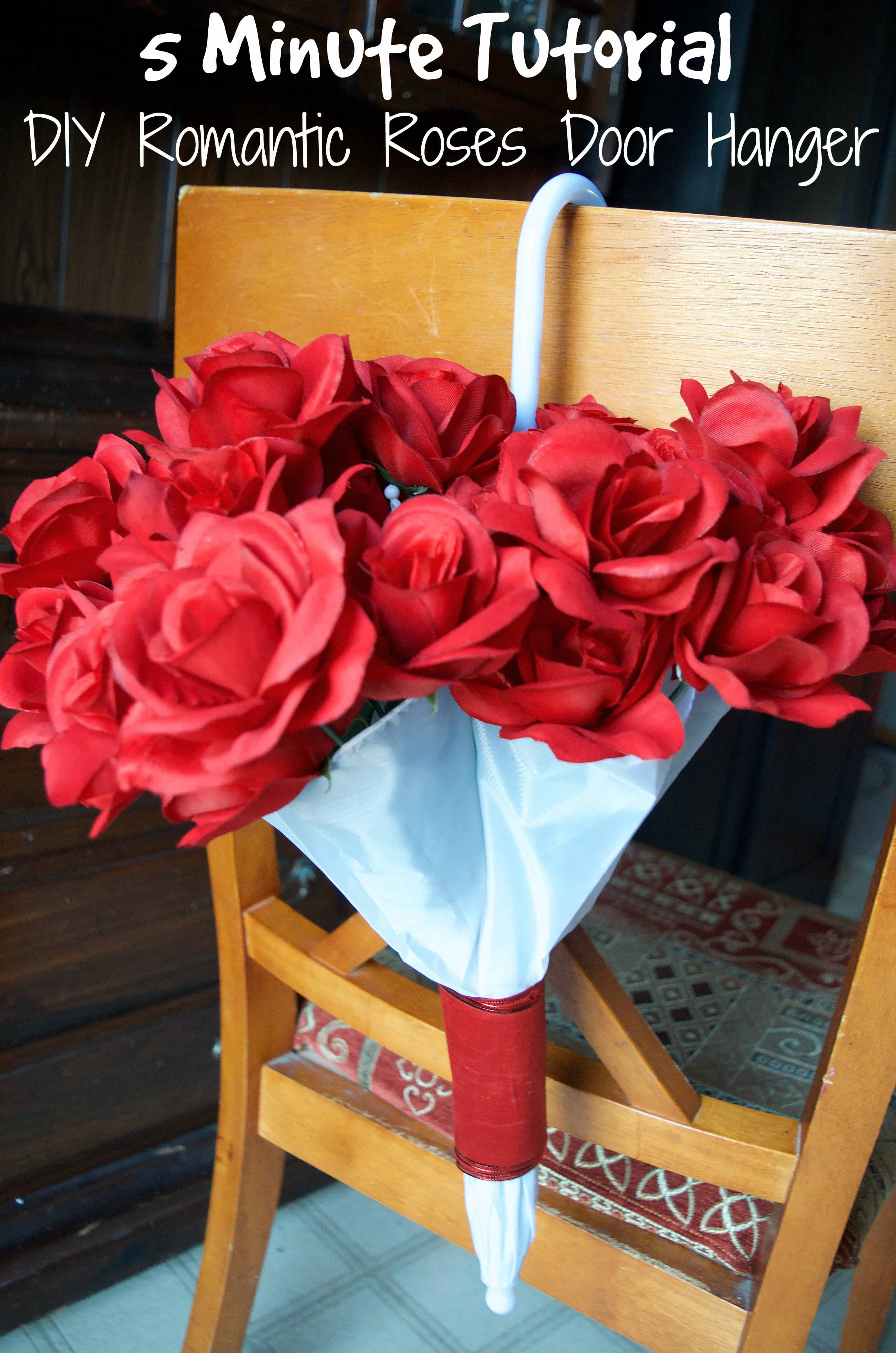 DIY Romantic Valentine's Day Roses in Umbrella Door Hanger