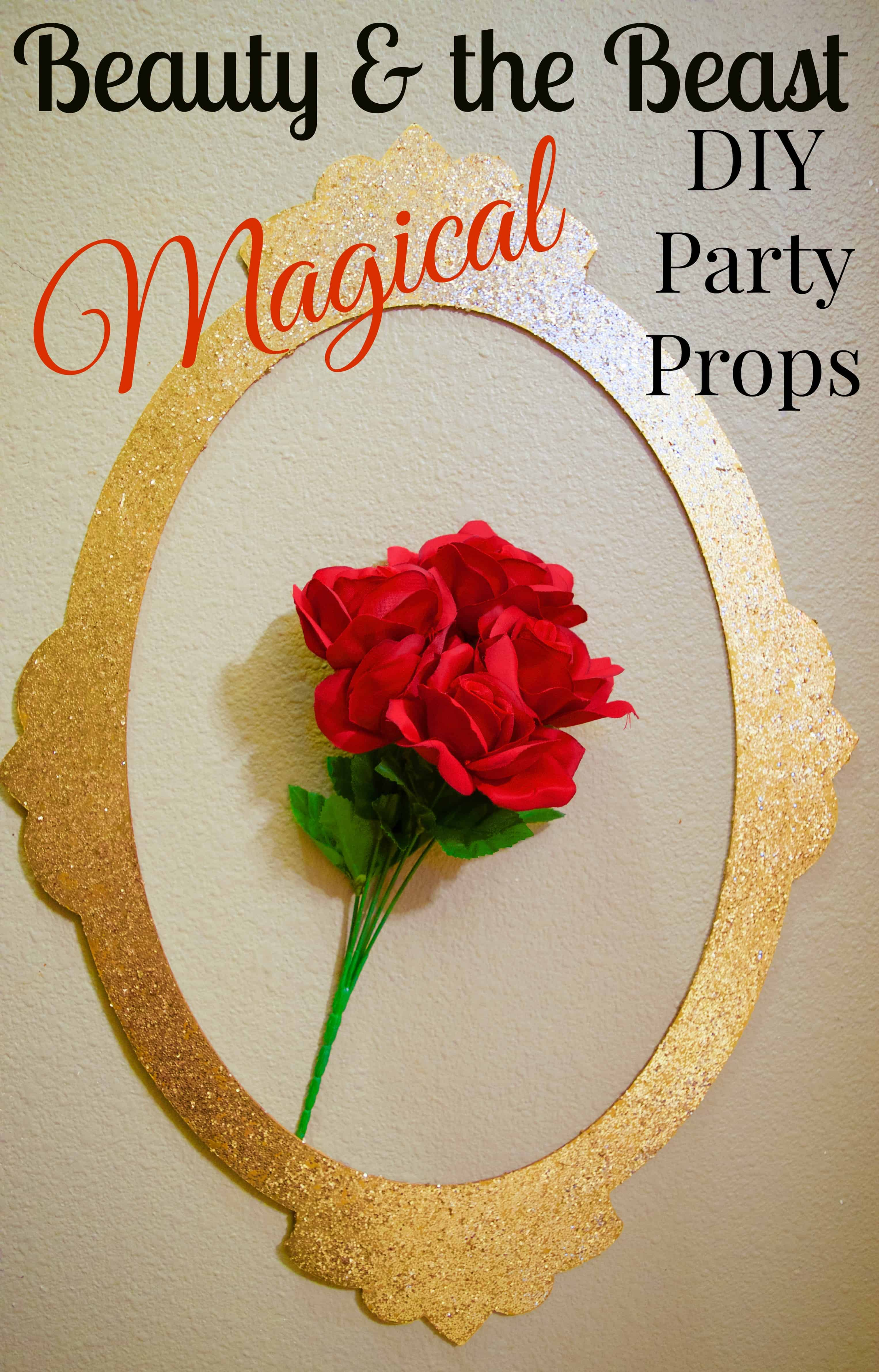 Magical DIY Beauty & the Beast Party Prop Supplies & Wall Decor