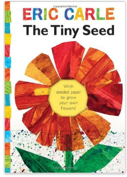 The Tiny Seed gardening book by Eric Carle