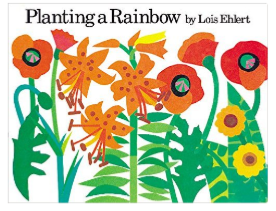Planting a Rainbow gardening book for kids