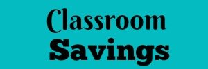 Classroom Savings