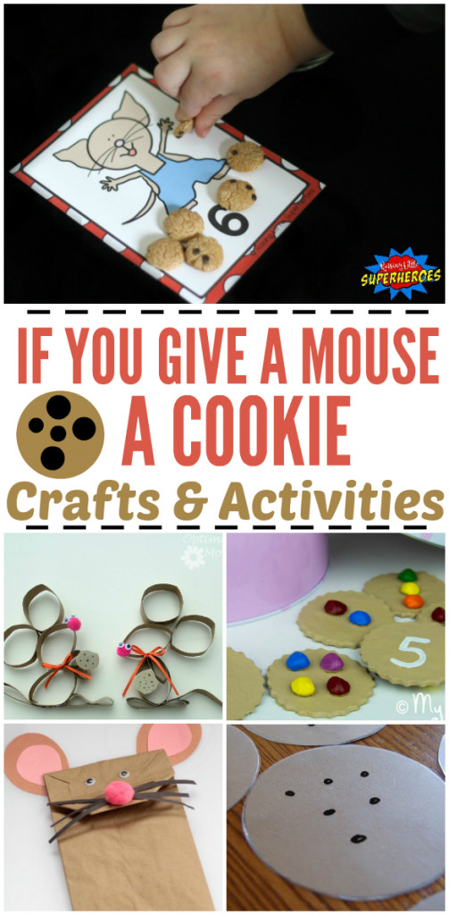 "25 ""If You Give a Mouse a Cookie"" Crafts & Activities"