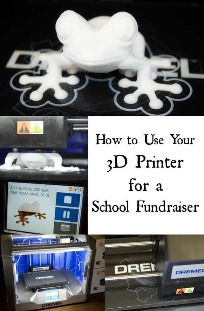 How to Use Your 3D Printer for a School Fundraiser