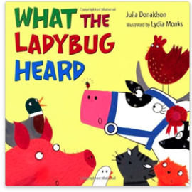What the Ladybug Heard children's book