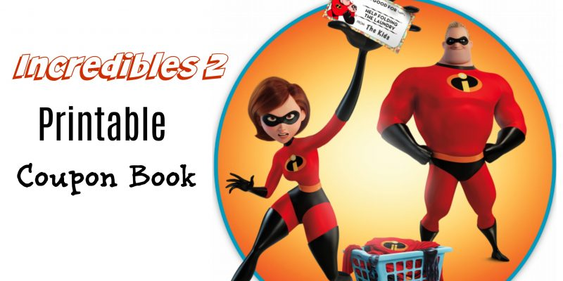 Printable Coupon Book for Kids: Incredibles 2 Superheroes