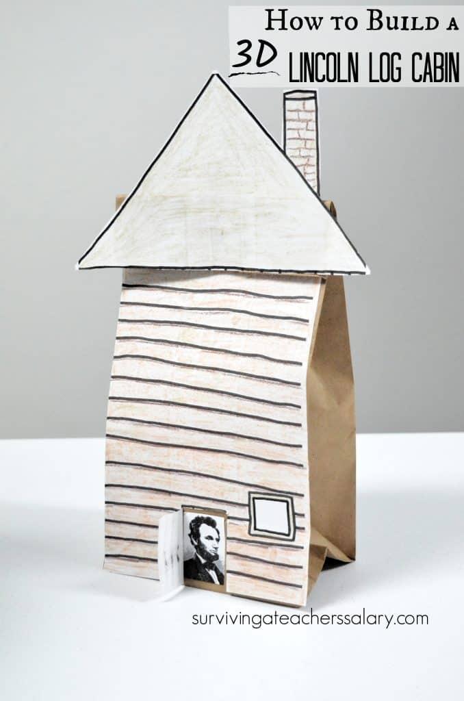 3D Abraham Lincoln Log Cabin paper bag craft