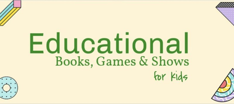 Educational Shows for Kids by Age + Books & Games!