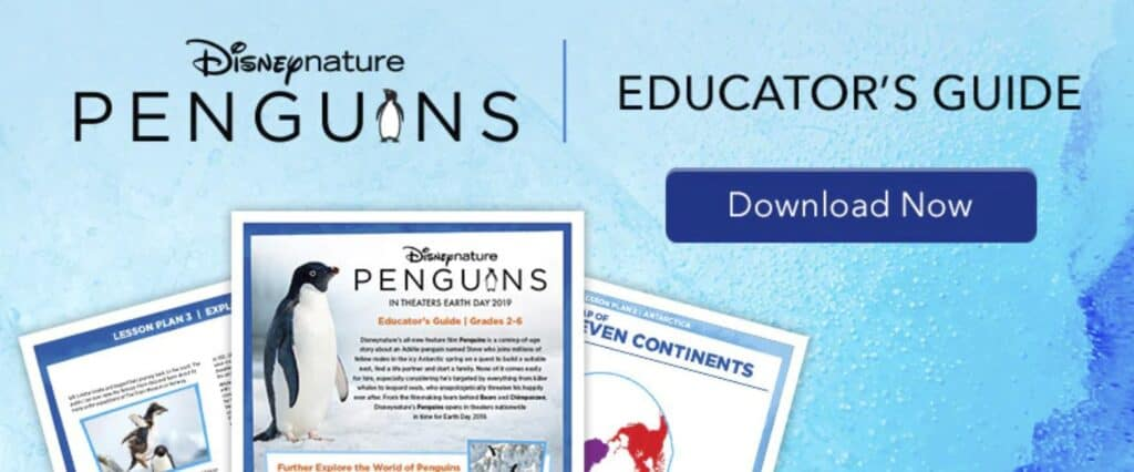 Disneynature Penguins Educator's Guide